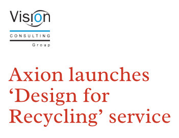 Axion launches 'Design for Recycling' service
