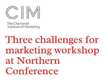 Three challenges for marketing workshop at Northern Conference